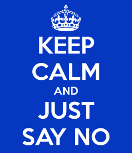 keep-calm-and-just-say-no-28