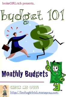 Budget 101: Monthly Budgets