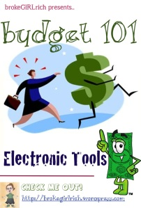 Budget 101: Electronic Tools